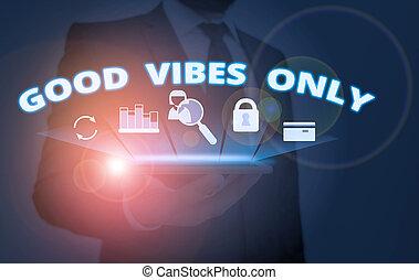 όχι , showcasing, energies., vibes , απλά , φωτογραφία , ισχυρό αίσθημα , σημείωση , εκδήλωση , γράψιμο , καλός , θετικός , αρνητικός , αίσθημα , only., επιχείρηση