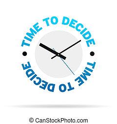 ώρα , αποφασίζω , ρολόι