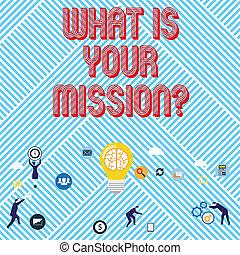 ваш, какие, фото, цель, текст, показ, знак, missionquestion., концептуальный, положительный, focusing, achieving, success.