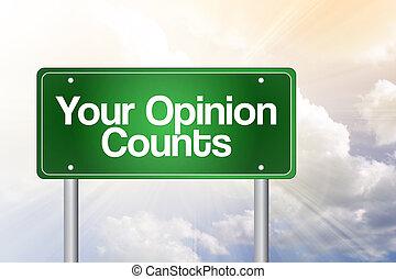ваш, мнение, counts, зеленый, дорога, знак, бизнес,...