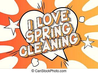весна, люблю, уборка