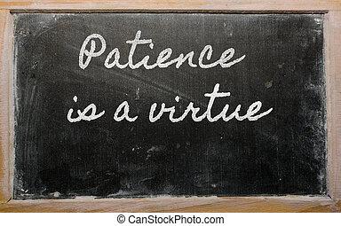 выражение, терпение, blackbo, -, добродетель, школа, написано