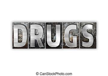 концепция, типографской, drugs, металл, isolated, тип