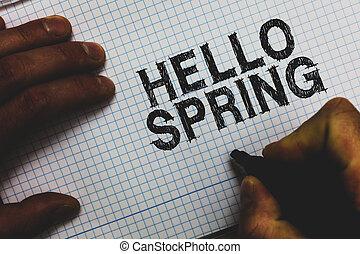 концепция, spring., зима, communicating, blossoming, текст, paper., после, squared, ideas, messages, имея в виду, важный, держа, время года, маркер, welcoming, почерк, цветы, здравствуйте, человек