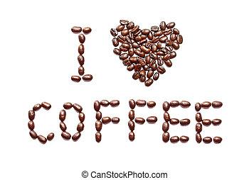 кофе, люблю, -, isolated, задний план, фраза, белый