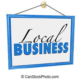 местный, реклама, бизнес, компания, знак, подвешивание, предприниматель, независимый