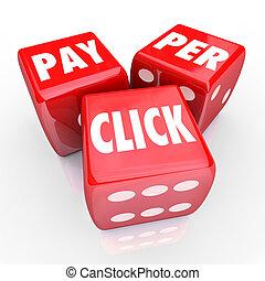 платить, per, щелчок, words, игральная кость, ppc, онлайн, интернет, реклама, трафик