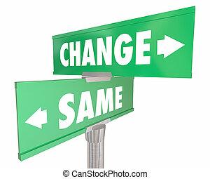 положение дел, знаки, vs, иллюстрация, изменение, улица, одна и та же, quo, срывать, дорога, 3d