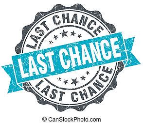 последний, шанс, марочный, бирюзовый, печать, isolated, на,...