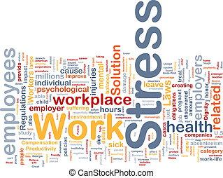 работа, стресс, концепция, задний план