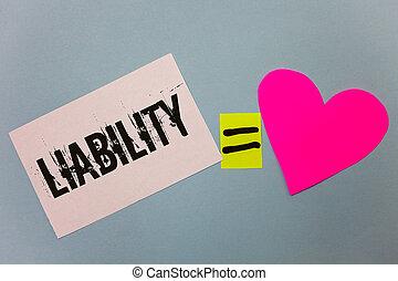сердце, концепция, люблю, являющийся, текст, липкий, что нибудь, ответственность, письмо, государство, legally, символ, coloured, имея в виду, самолет, задний план, notes, calculation., равный, liability., обязанность, почерк