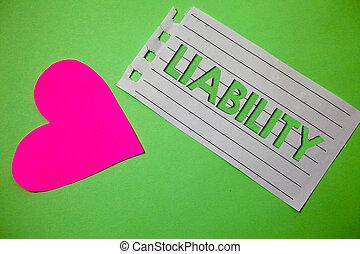 сердце, являющийся, фото, бумага, что нибудь, ответственность, письмо, message., государство, концептуальный, обязанность, бизнес, показ, рука, маленький, задний план, legally, запомнить, liability., зеленый, showcasing, рисование
