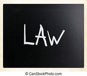 """слово, классная доска, мел, """"law"""", белый, рукописный"""