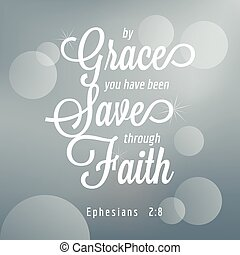 אמונה, תנך, צטט, ephesians, טיפוגרפיה, היה, דרך, בעלת, אתה, ...