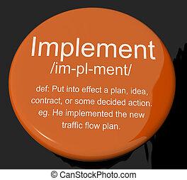 הגדרה, כפתר, לבצע, להביא, התכנן, בצע, מראה, או, out