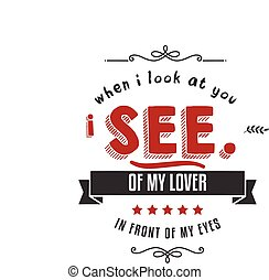 הסתכל, כאשר, אתה