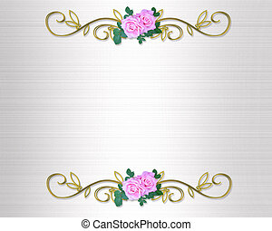 ורדים, הזמנה של חתונה