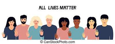 חי, כל, הראה, אנשים, מולטיאתני, העצר, matter., נגד, גזענות, קבץ, rights., אלימות, הלחם, מחה, discrimination., gesture.