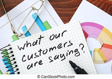 מה ש, שלנו, לקוחות, are, לומר