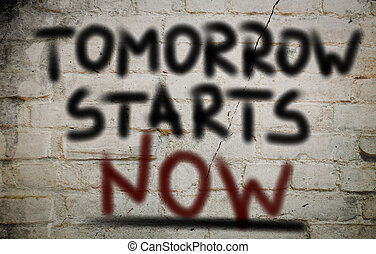 מתחיל, עכשיו, מושג, מחר