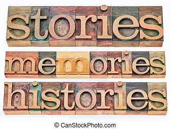 סיפורים, זכרונות, histories