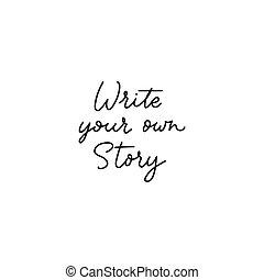 あなたの, レタリング, 物語, 書きなさい, インスピレーションを与える, 所有するため