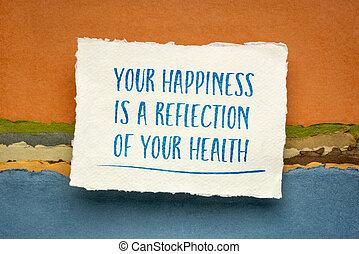 あなたの, 健康, 幸福, 反射