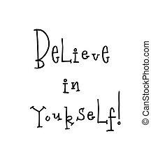 あなた自身, ポスター, 引用, 動機づけである, レタリング, belive