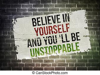 あなた自身, 信じなさい