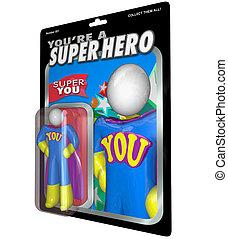 あなた, ありなさい, a, スーパーヒーロー, キャラクター人形, 称賛, 認識