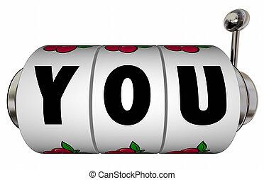 あなた, スロットマシン, 車輪, ダイヤル, 賭け, 上に, あなた自身, 信念, 信頼, 勝利, 大きい