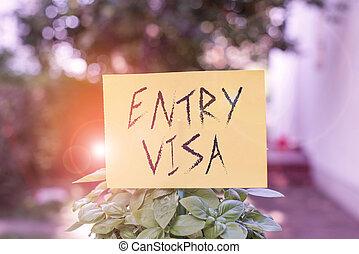 あなた, 意味, テキスト, visa., 許可, plants., 手書き, 緑, 記入項目, ない, 入りなさい, 置かれた, 葉が多い, ペーパー, 概念, 国民, スティック, 空, 国, 執筆, 平野, 付けられる