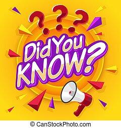 あなた, 概念, 印, 事実, ビジネス, media., マーケティング, 広告, 社会, 質問, banner., know., did, 泡, スピーチ, 興味を起こさせること, ベクトル