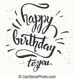 あなた, birthday, hand-lettering, 幸せ