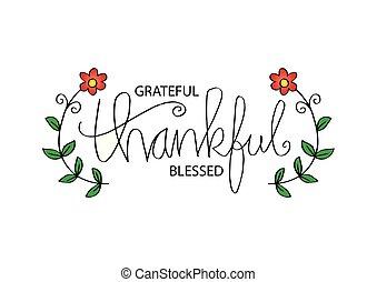 ありがたく思っている, 祝福された, 感謝している