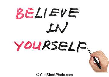 ありなさい, あなた, 信じなさい, あなた自身