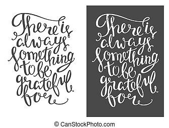 ありなさい, ありがたく思っている, always, そこに, quote., 手, 何か, 手紙, 引かれる