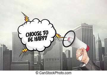 ありなさい, テキスト, 手, スピーチ, 選びなさい, 保有物, ビジネスマン, メガホン, 泡, 幸せ