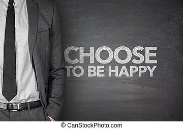ありなさい, 幸せ, 選びなさい, 黒板