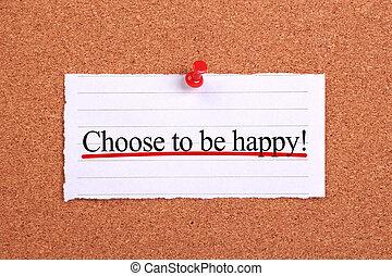 ありなさい, 選びなさい, 幸せ