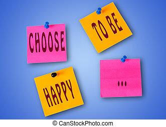 ありなさい, 選びなさい, 言葉, 幸せ