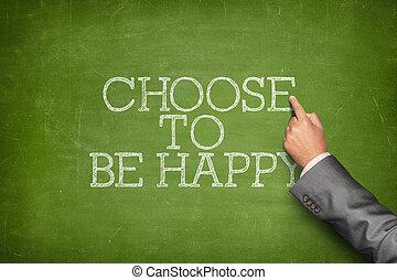 ありなさい, 黒板, 幸せ, 選びなさい, テキスト