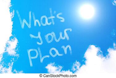 ある何が, 概念, あなたの, 計画