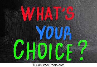 ある何が, 概念, あなたの, 選択