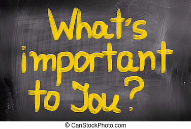 ある何が, 概念, あなた, 重要