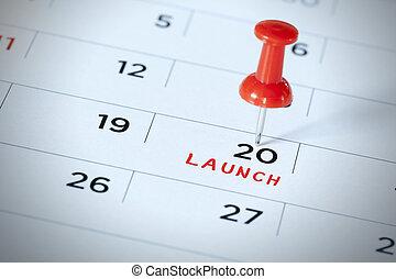 ある, 'launch', カレンダー, くぎ付けにされた