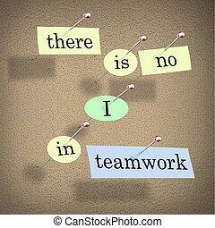 いいえ, そこに, -, チームワーク, 板, ブレティン