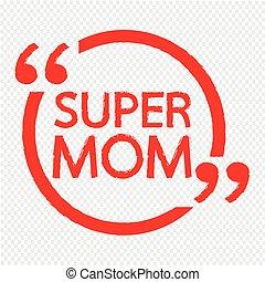お母さん, レタリング, デザイン, イラスト, 極度