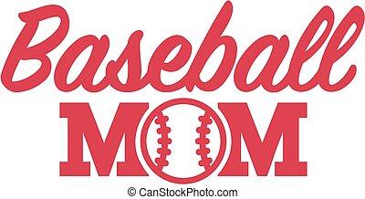 お母さん, 野球