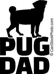 お父さん, パグ